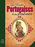 Les recettes portugaises de nos grands mères