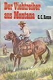 Der Viehtreiber aus Montana