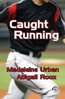 Caught Running by [Roux, Abigail, Urban, Madeleine]