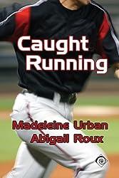 Caught Running (English Edition)