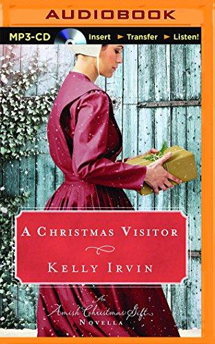 A Christmas Visitor An Amish Christmas Gift Novella