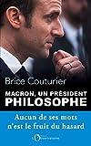 Macron, un président philosophe: aucun de ses mots n'est le fruit du hasard (EDITIONS DE L'O)...