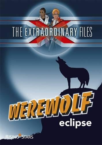 The Extraordinary Files: Werewolf Eclipse (Ex Files)