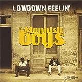 Songtexte von The Mannish Boys - Lowdown Feelin'