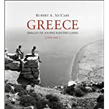 Greece: Images of an Enchanted Land, 1954-1965
