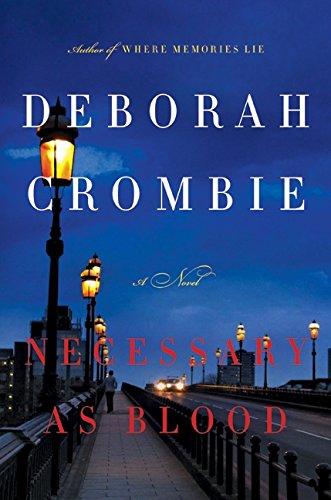 Necessary as Blood por Deborah Crombie