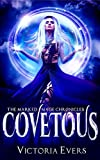 Covetous: A Dark Paranormal Romance (The Marked Mage Chronicles, Book 2)
