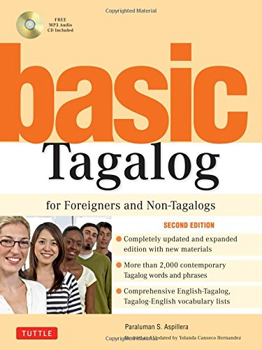 Basic Tagalog for Foreigners and Non-Tagalogs: (MP3 Audio CD Included) (Tuttle Language Library) (Tagalog > Englisch)
