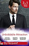#9: Unbiddable Attraction (Mills & Boon By Request) (Dynasties: The Lassiters, Book 5)