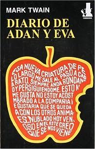 Diario de Adan y Eva/The Diaries of Adam and Eve par Mark Twain