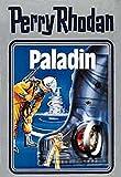 Paladin (Perry Rhodan Silberband)