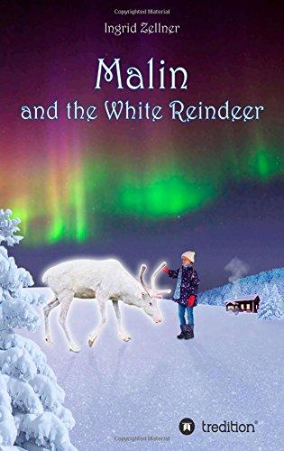 Buchseite und Rezensionen zu 'Malin and the White Reindeer: A story for children and grown-ups' von Ingrid Zellner
