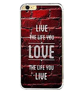 Fuson Designer Back Case Cover for Apple iPhone 6 Plus :: Apple iPhone 6+ (Love the life you live wall bricks)
