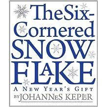 The Six-Cornered Snowflake (English Edition)