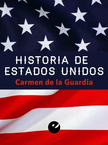 Historia de Estados Unidos por Carmen de la Guardia Herrero