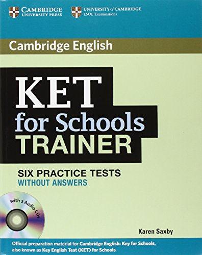 KET for schools trainer plus. Without answers. Con espansione online. Con 2 CD Audio. Per le Scuole superiori