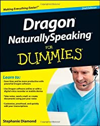 Dragon NaturallySpeaking For Dummies (For Dummies (Computers Tb))
