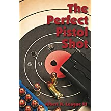 The Perfect Pistol Shot (English Edition)