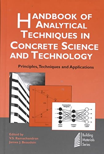 [(Handbook of Analytical Techniques in Concrete Science and Technology : Principles, Techniques and Applications)] [By (author) V. S. Ramachandran ] published on (January, 2002)