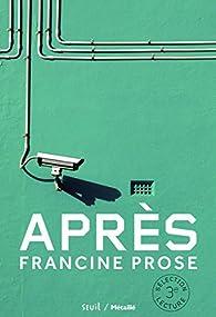 Après par Francine Prose