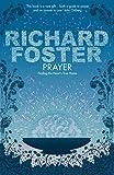 Prayer: Finding the Heart's True Home