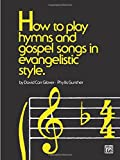 Best Las canciones en inglés Alfred - How to Play Hymns and Gospel Songs in Review