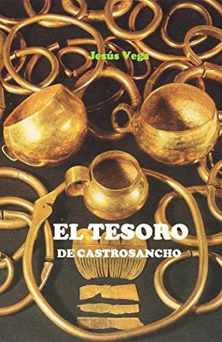 EL TESORO DE CASTROSANCHO por Jesús Vega