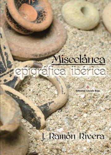 Miscelánea epigráfica ibérica por J. Ramón Rivera