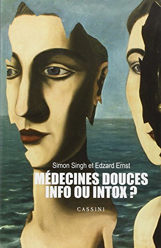 Mdecines douces : info ou intox ?