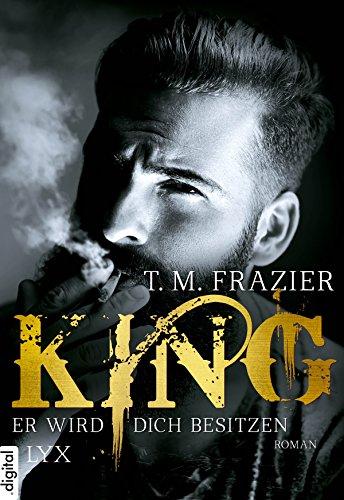 King - Er wird dich besitzen (King-Reihe 1)