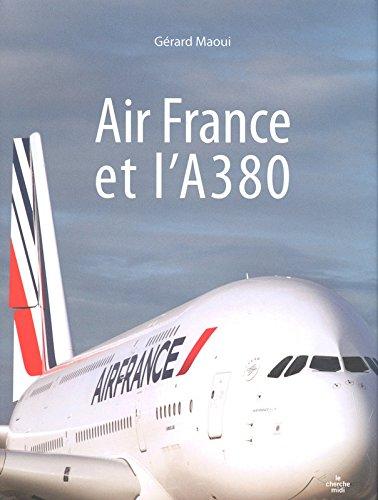 Air France et l'A 380 par Gérard MAOUI