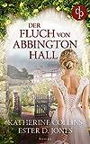Der Fluch von Abbington Hall bei Amazon kaufen