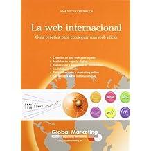 La Web Internacional (Spanish Edition) by Ana Nieto Churruca (2009-05-14)