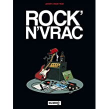 Rock en vrac - tome 1