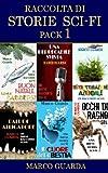 Raccolta di Storie Sci-Fi (Pack Vol. 1)