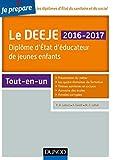 Je prépare le DEEJE 2016-2017 : Diplôme d'État d'éducateur de jeunes enfants (French Edition)