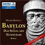 Babylon - Das Siegel des Hammurabi - Hanns Kneifel