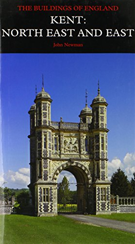Kent: North East and East (Pevsner Architectural Guides: Buildings of England)