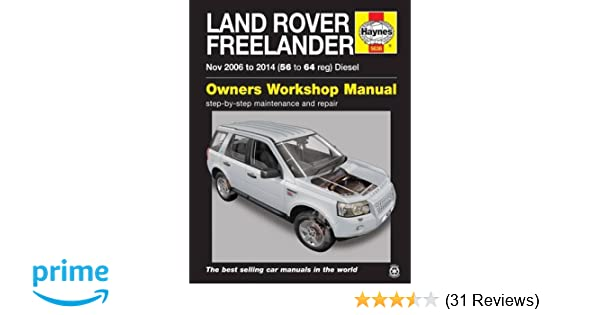 Land Rover Freelander (Nov 06 - 14) Haynes Repair Manual