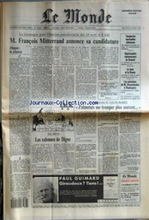 MONDE (LE) [No 13420] du 23/03/1988 - OTAGES - LE SILENCE - M. FRANCOIS MITTERRAND ANNONCE SA CANDIDATURE - LA MAJORITE SUICIDAIRE, UN POINT DE VUE DE MARIE-FRANCE GARAUD - LES DEUX ELECTORATS DE FRANCOIS MITTERRAND, PAR JEROME JAFFRE - SANGLANTES REPRESAILLES IRAKIENNES - SPECTACULAIRE REDRESSEMENT DE RENAULT - LE PAPE ET LA RUSSIE - LES ENTRETIENS DE M. CHEVARDNADZE A WASHINGTON - LES COLONNES DE DIGNE PAR ALAIN ROLLAT - J'AIMERAIS ME TROMPER PLUS SOUVENT... PAR CLAIRE BLANDIN - GIRAU