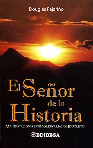 El Señor de la Historia (JESUCRISTO) por DOUGLAS PAJARIムO