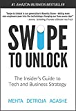 Swipe to Unlock: The Insider's Guide to Tech and Business Strategy