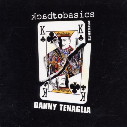 back-to-basics-presents-danny-tenaglia-by-various-artists