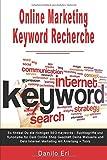 Online Marketing Keyword Recherche So findest Du die richtigen SEO Keywords...
