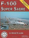F-100 Super Sabre in Detail & Scale