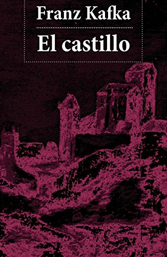El castillo por Franz Kafka