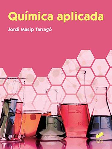 Química aplicada por Jordi Masip Tarragó