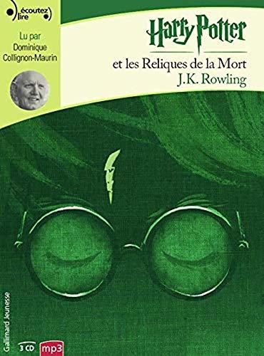 Harry Potter, VII : Harry Potter et les Reliques de la Mort - livre audio [ Harry Potter and the Deathly Hallows - audio book] 3 CD MP3 (French Edition)