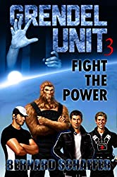Grendel Unit 3: Fight the Power