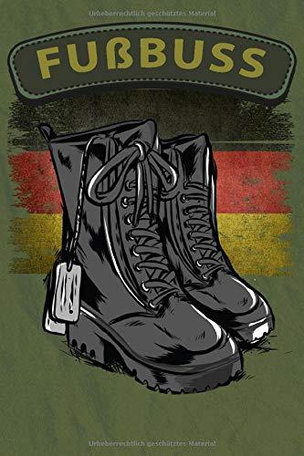 NOTIZBUCH Bundeswehr Stiefel Fußbus Beruf Soldat Soldaten Berufssoldat: Dotted  Punktierte Seiten  gepunktet mit 120 Blätter Notizbuch, Notizheft A5 (6x9 inches) Geschenk